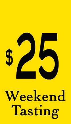 $25 Weekend Tasting Fee